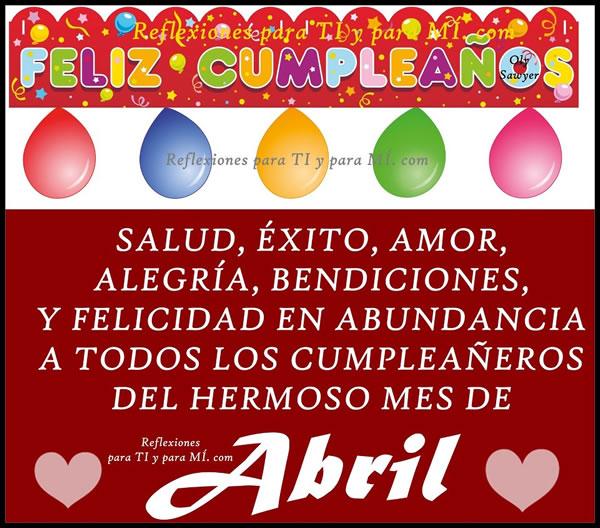 Feliz cumpleaños a todos los cumpleañeros del mes de Abril