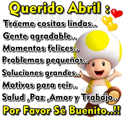 Querido Abril...