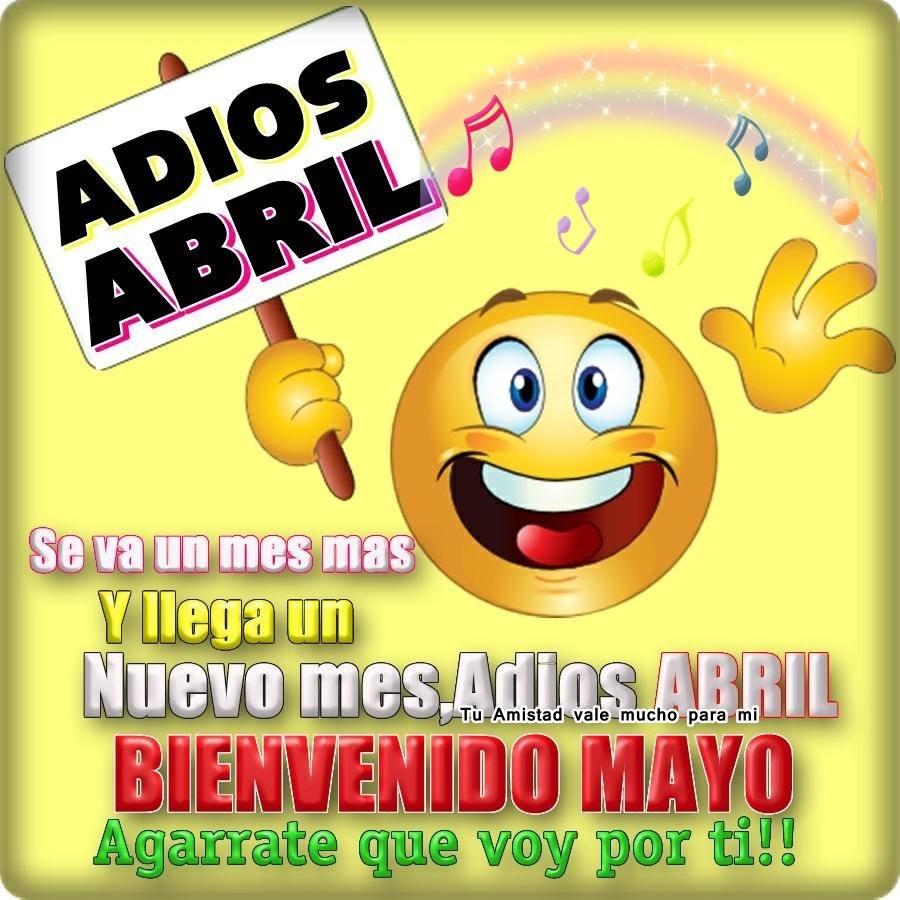 Adiós Abril, Bienvenido Mayo