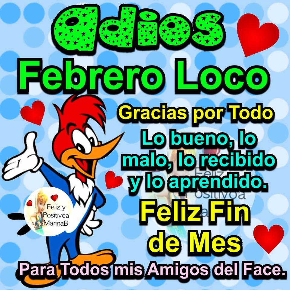 Adiós Febrero Loco