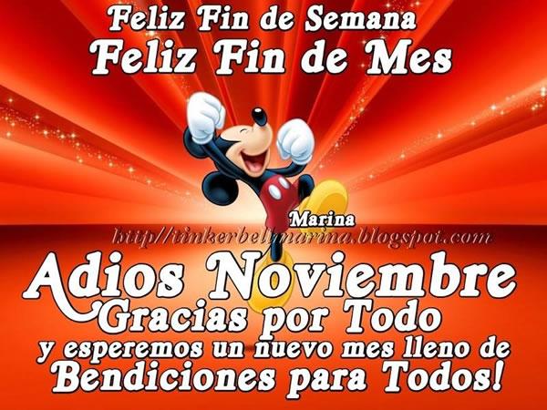 Feliz Fin de Semana, Feliz Fin de Mes, Adios Noviembre, Gracias por Todo