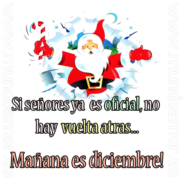 Si señores ya es oficial, no hay vuelta atrás... Mañana es diciembre!