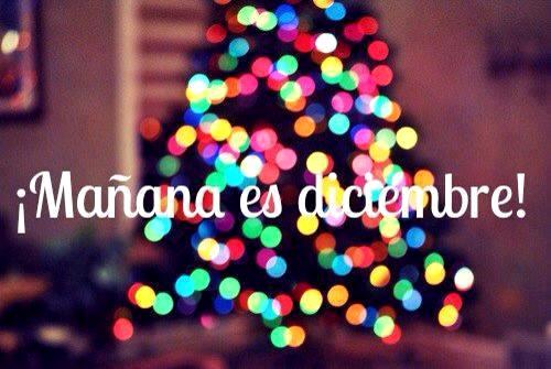 Mañana es diciembre!