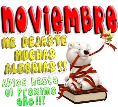 Noviembre, me dejaste muchas alegrias! Adios hasta el proximo año!!