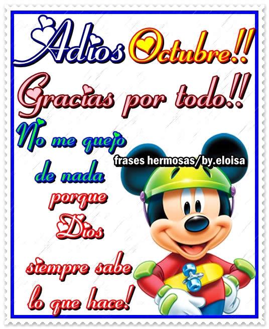 Adios Octubre! Gracias por todo! No me quejo de nada porque Dios siempre sabe lo que hace!