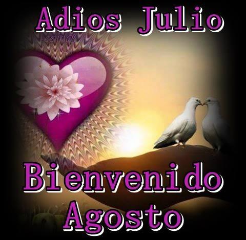 Adiós Julio, Bienvenido Agosto
