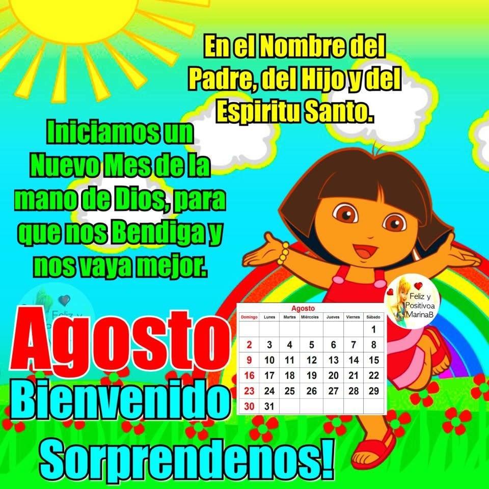 Agosto, Bienvenido Sorpréndenos!