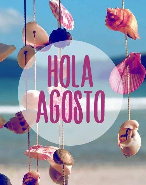 Hola Agosto