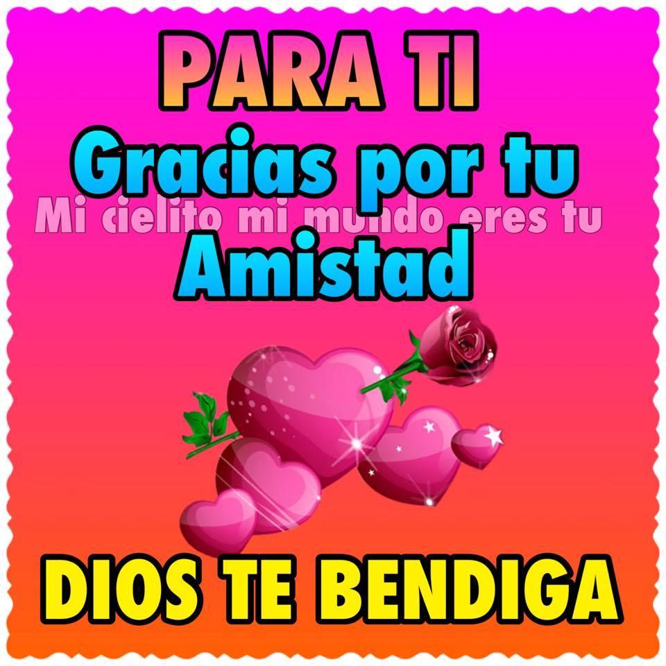 Para ti, Gracias por tu amistad, Dios te bendiga