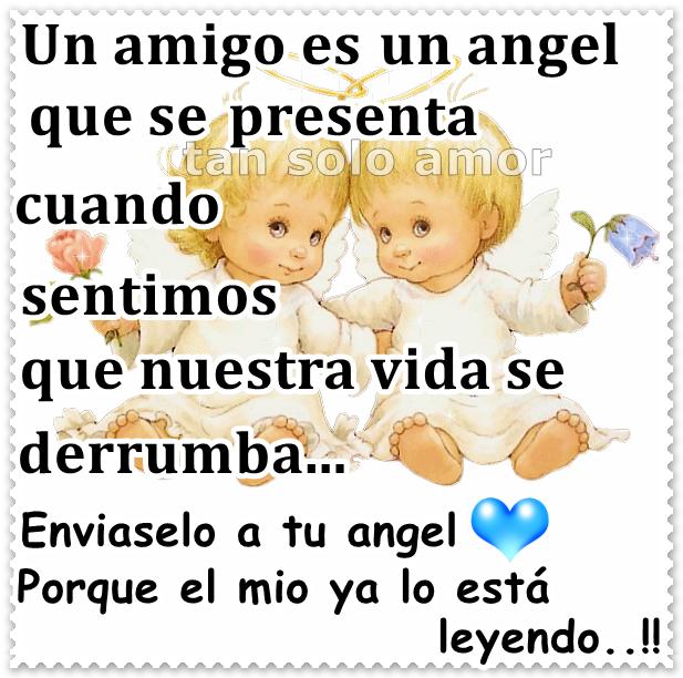Un amigo es un ángel...