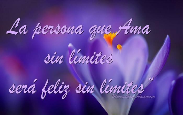 La persona que ama sin límites será feliz sin límites