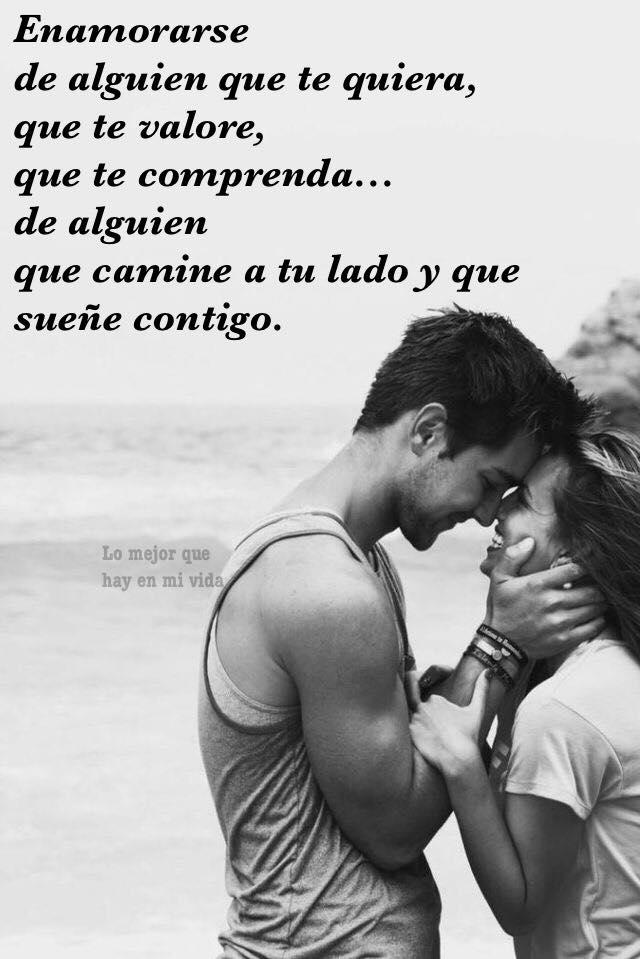 Enamorarse de alguien que te quiera...