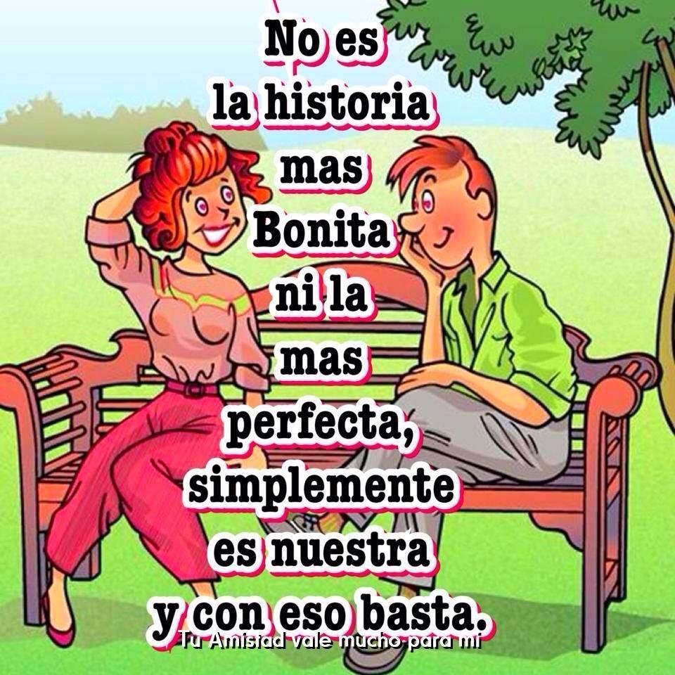 No es la historia más bonita ni la más perfecta...