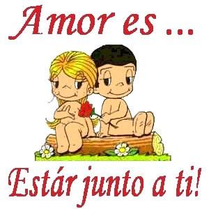 Amor es... Estar junto a ti!