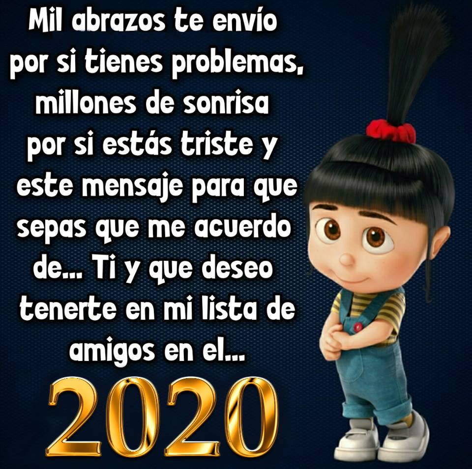 Ti y que deseo tenerte en mi lista de amigos en el 2020