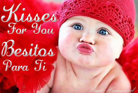 Kisses For You, Besitos Para Ti