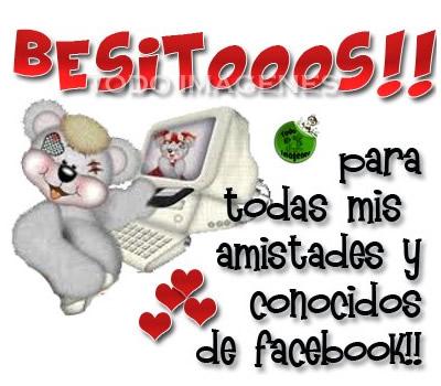 Besitooos!! para todas mis amistades y conocidos de facebook!!