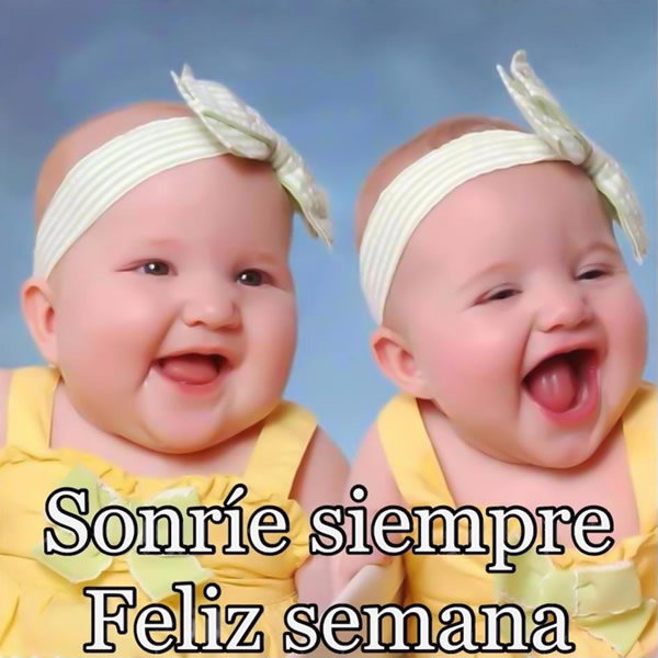 Sonríe siempre, Feliz semana