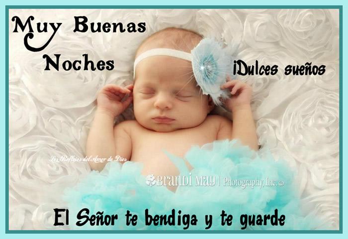 Muy buenas noches, Dulces sueños, El Señor te bendiga y te guarde