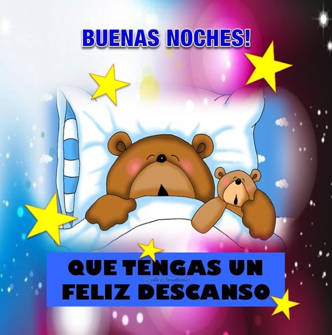Buenas Noches! Que tengas un feliz descanso