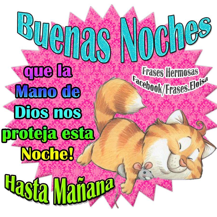 ¡Buenas Noches que la Mano de Dios nos proteja esta Noche!