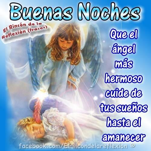 Que el ángel más hermoso cuide de tus sueños...