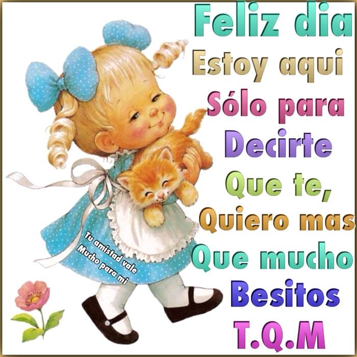 Feliz día! T.Q.M.