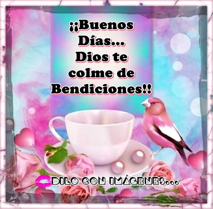 ¡¡Buenos Días... Dios te colme de Bendiciones!!
