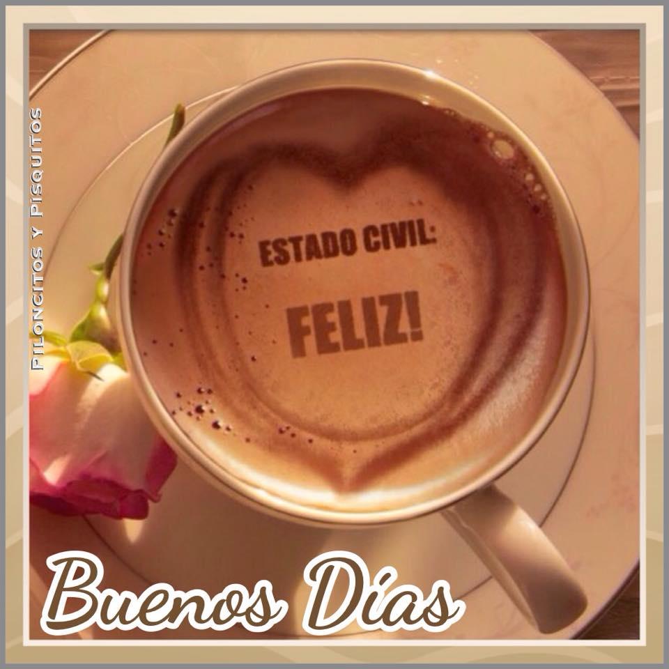 Estado Civil: Feliz! Buenos Días