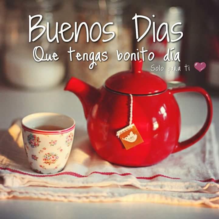 Buenos Días. Que tengas bonito día