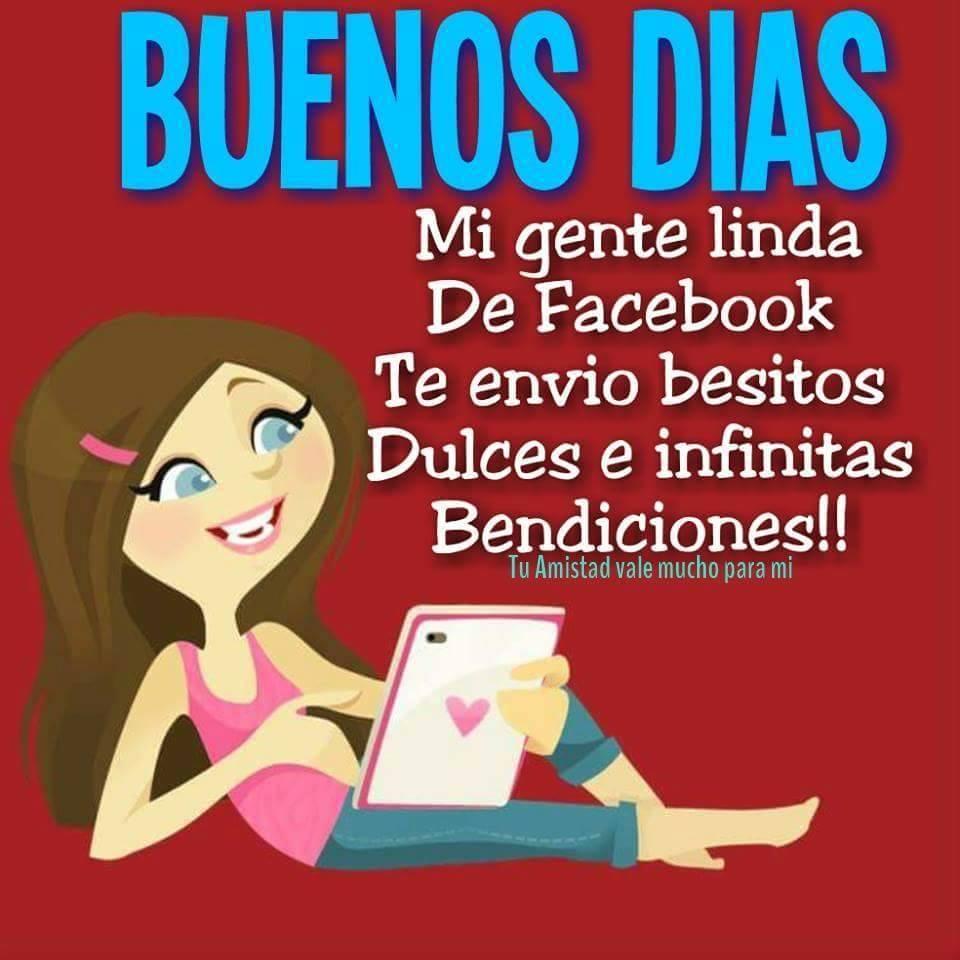 Buenos Días mi gente linda de facebook