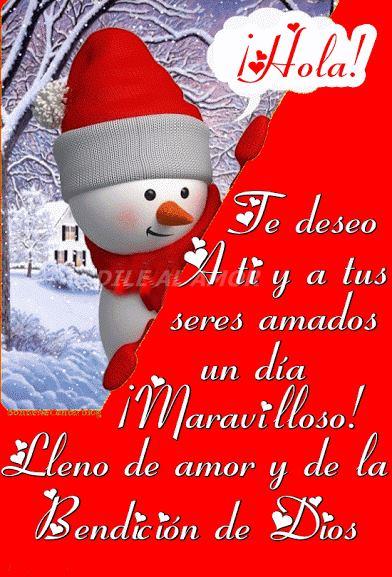 ¡Hola! Te deseo a ti y a tus seres amados un día ¡Maravilloso!