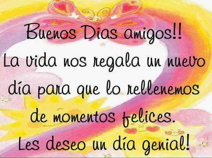 ¡Buenos Días amigos!