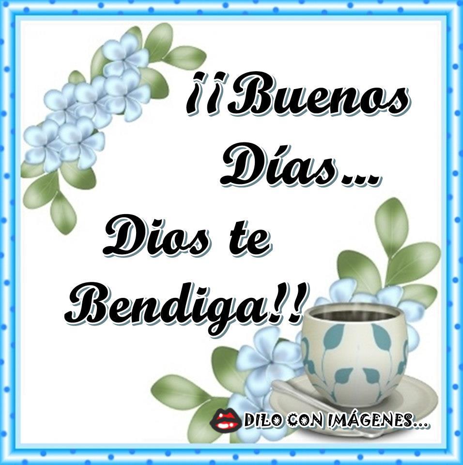 ¡¡Buenos Días... Dios te Bendiga!!