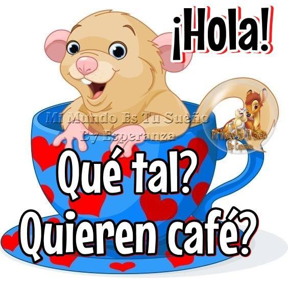 ¡Hola! ¿Qué tal? ¿Quieren café?