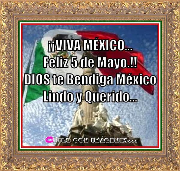 ¡¡Viva México... Feliz 5 de Mayo!!