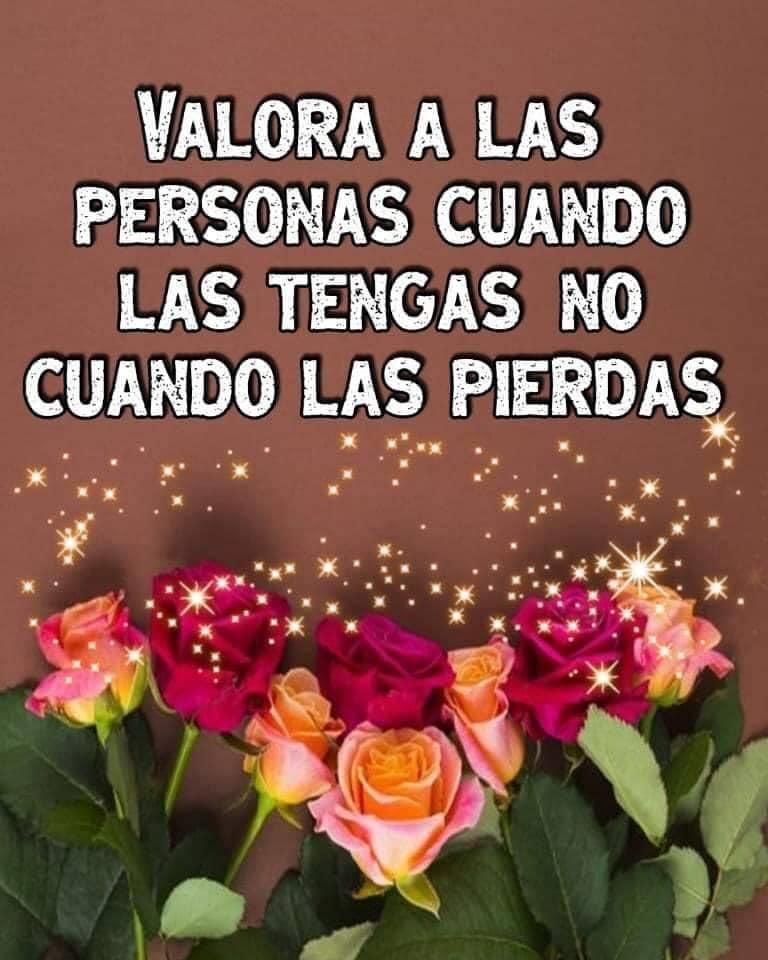 Valora a las personas cuando...