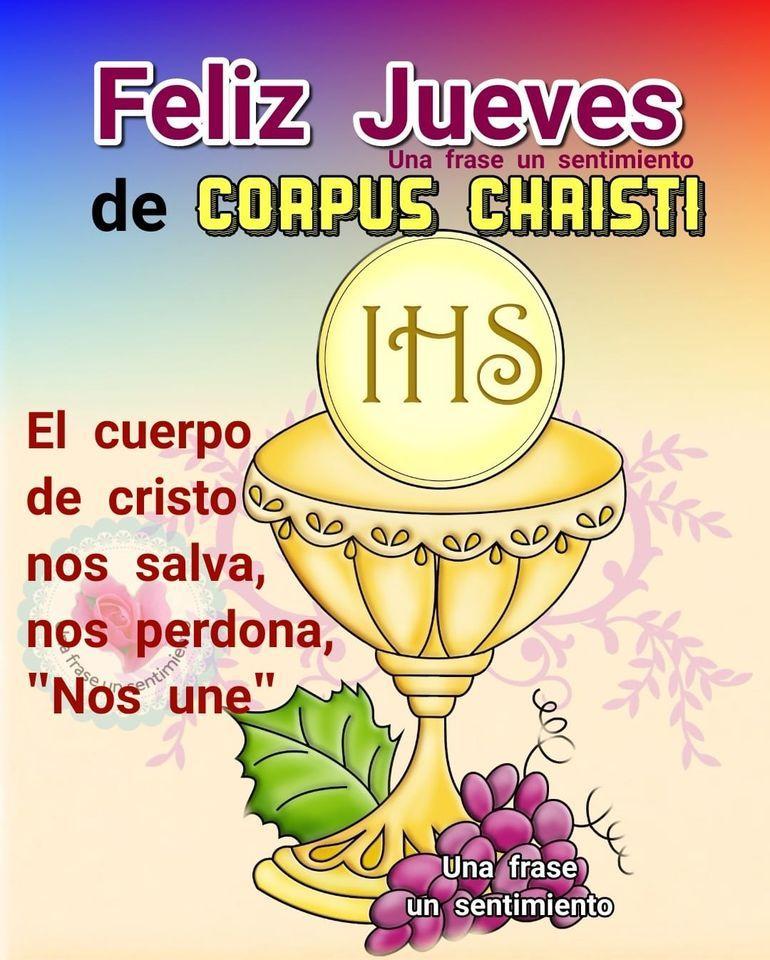 Feliz Jueves de Corpus Christi...