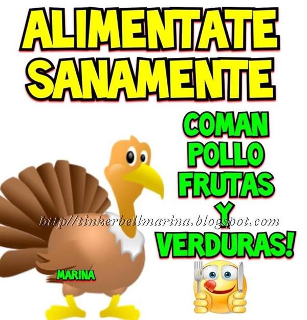 Aliméntate sanamente coman pollo frutas y verduras!