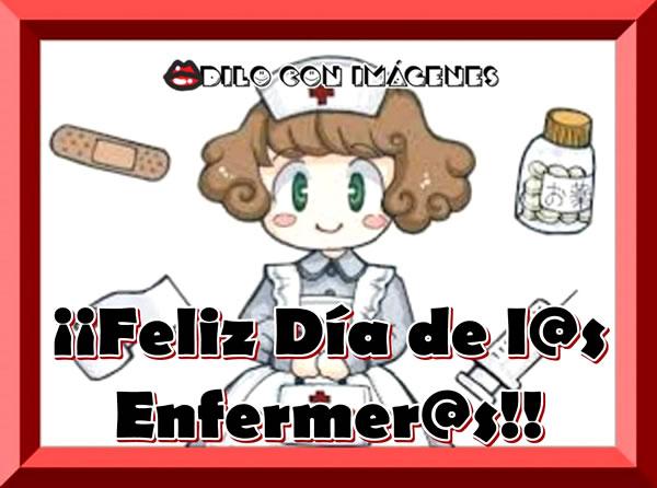 ¡¡Feliz Día de l@s Enfermer@s!!