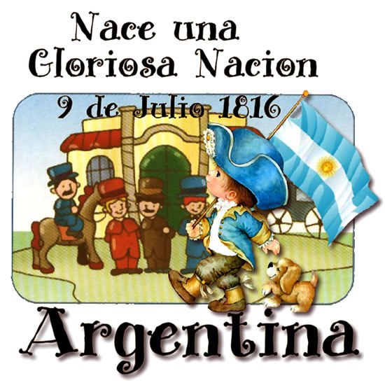 Nace una Gloriosa Nacion, 9 de Julio 1816, Argentina