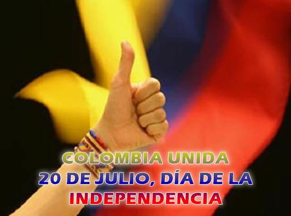 Colombia Unida, 20 de Julio, Día de la Independencia