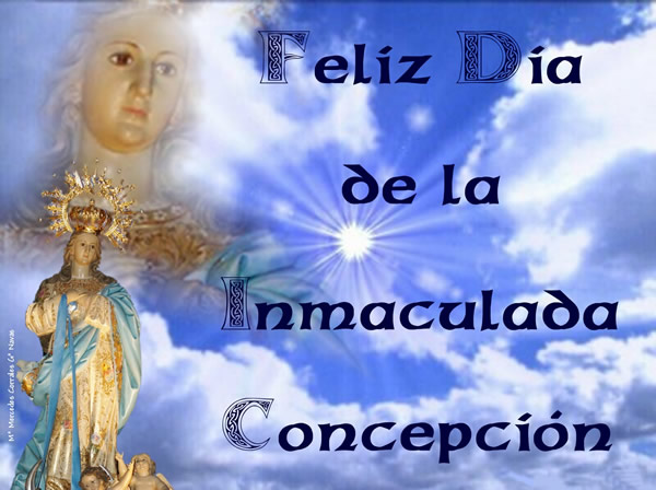 Feliz Día de la Inmaculada Concepción