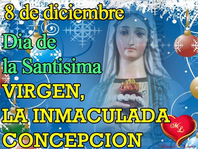 8 de diciembre, Día de la Santísima Virgen, La Inmaculada Concepción