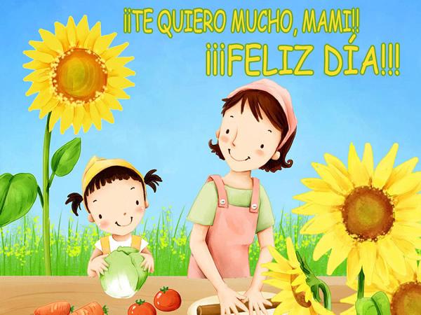 ¡Te Quiero Mucho, Mami! ¡Feliz Día!