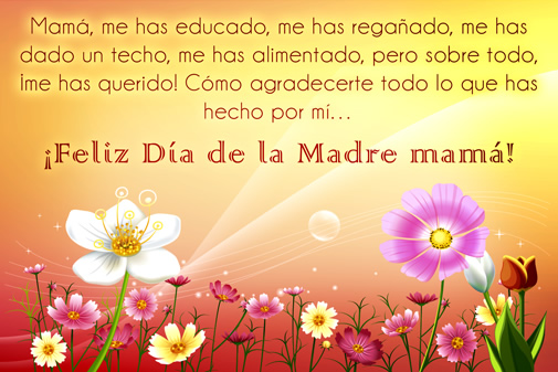 Feliz Dia de la Madre mama  Feliz Dia Mama