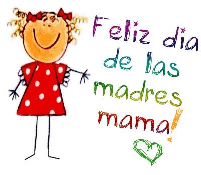 Feliz día de las madres mamá!