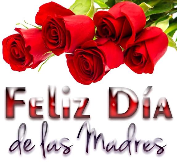 Día de las Madres -  Mother's Day 2016