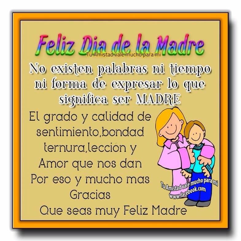 Feliz Día de la Madre. No existen...