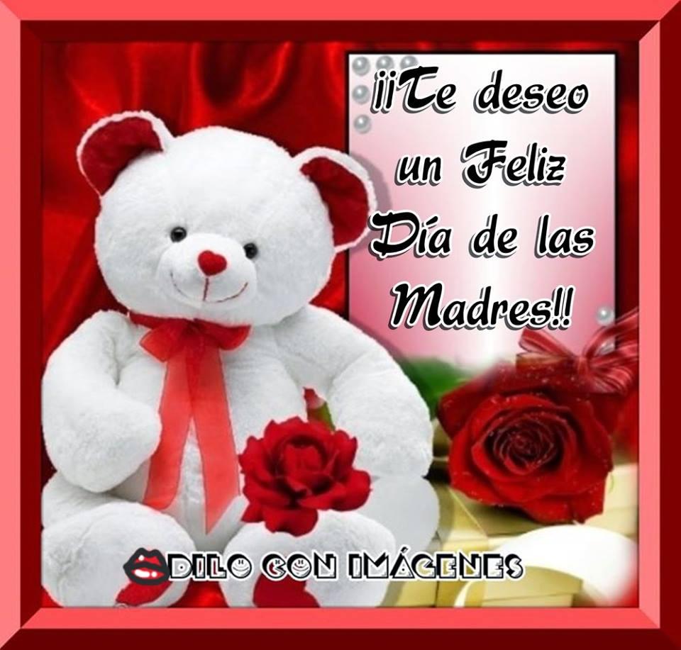¡Te deseo un Feliz Día de las Madres!